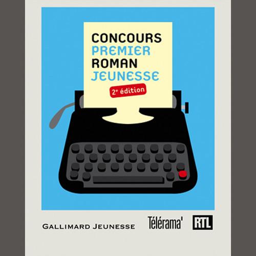 Prix du premier roman Gallimard Jeunesse // Le 9 avril 2016