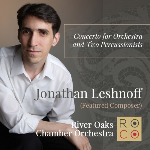 Leshnoff, Concerto for Orchestra and Two Percussionists
