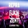 Rebelion - Repra Fukin Zent [Loudness Tool 2016]
