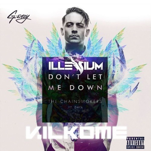 Dont Let Me Down Chainsmokers Free Download: Don't Leave Me Alone (VilKome Mashup)