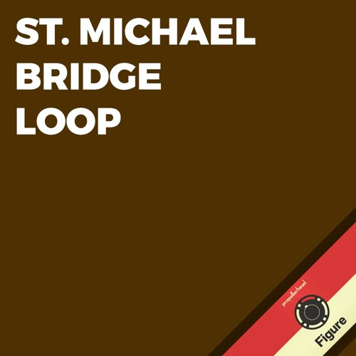 St. Michael Bridge Loop