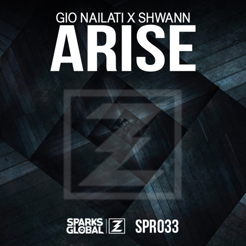Gio Nailati & Shwann - Arise (Original Mix)