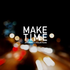 Jeff Bernat & Avalon Young - Make Time