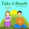 Raffi | Take A Breath (The Self-Reg Song)