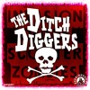 The Ditch Diggers - Invasion of the Scooter Zombies