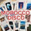 Morocco Disco