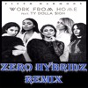 Fifth Harmony Feat Ty Dolla Ign Work From Home Zero Hybridz Remix Mp3