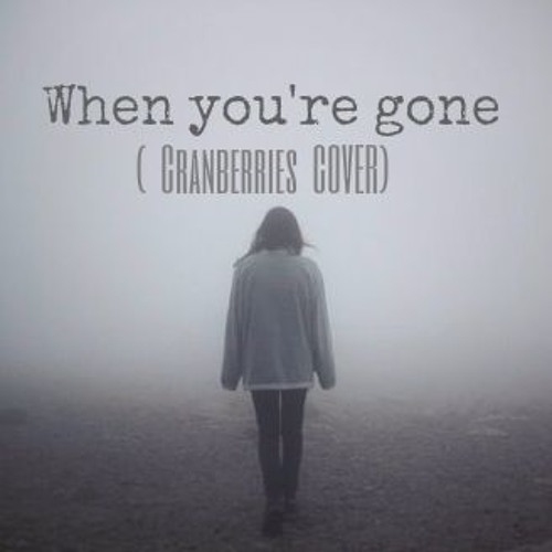 the cranberries when you 39 re gone cover chords chordify. Black Bedroom Furniture Sets. Home Design Ideas