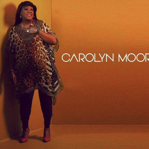 Carolyn Moore Deliverance Is In The House soundcloudhot