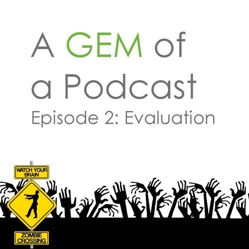 Episode 2 - Evaluation
