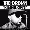 Kill The Lights By The-Dream(feat Casha)