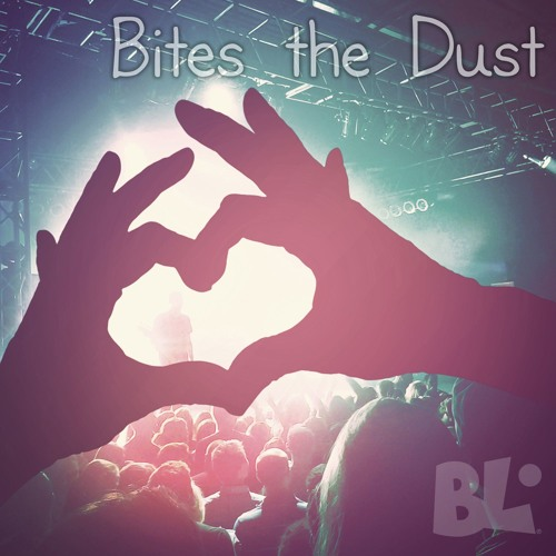 Bites The Dust (FREE DOWNLOAD)