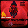 Shawn Kombat -I Don't Give A Damn (ft DeionTheGreat)
