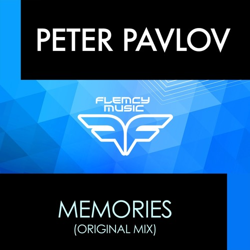 Peter Pavlov - Memories (Original Mix) [Flemcy Music]