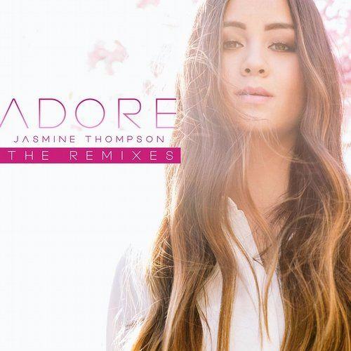 Jasmine Thompson - Adore (Bananaman & Gisbo Remix) ***FREE DOWNLOAD***