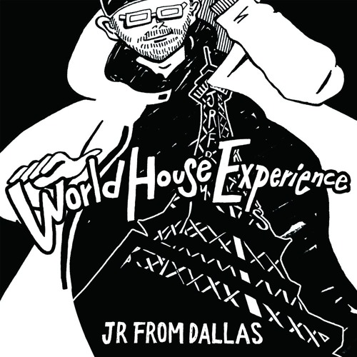 GMRLP01 | JR From Dallas - World House Experience LP | Gourmand Music Recordings