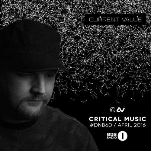 Current Value | #DNB60 | Critical Music | BBC Radio 1 | Friction D&B Show