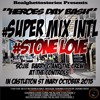 SUPER MIX LS STONE LOVE HEREOS DAY BASH IN ST MARY OCT 2015 mp3