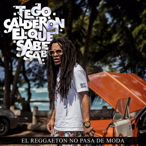 Tego Calderon El Reggaeton No Pasa De Moda By Esto Es Musica