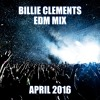 Billie Clements Passion EDM Mix April 2016