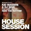 Kid Massive & DJ Sign Feat. Corey Andrew - Ride The Rhythm (Code3000 Dub Mix)
