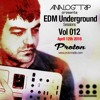 Analog Trip @  EDM Underground Sessions Vol012 Protonradio 12-4-2016 |Free Download