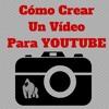 Como Crear Un Vídeo Para Youtube.wav