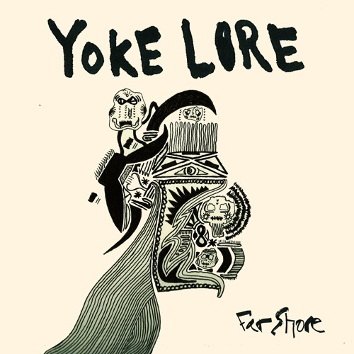 Yoke Lore - Hold Me Down
