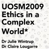 UOSM2009 Ethics in a Complex World - Dr Claire Lougarre