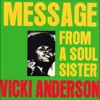 Vicki Anderson - Message From The Soul Sisters (George T Refix)