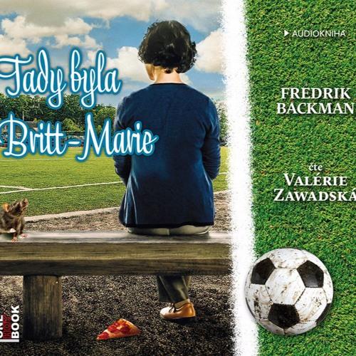 Fredrik Backman - Tady byla Britt-Marie / čte Valérie Zawadská /audiokniha - OneHotBook - demo