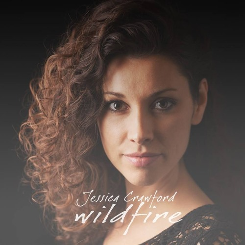 Free Download: Jessica Crawford - Wildfire [@jessicacrawfrd]