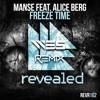 Manse ft. Alice Berg - Freeze Time (WE5 Remix)