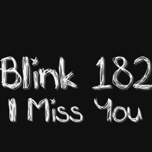 blink 182 i miss you download mp3 free
