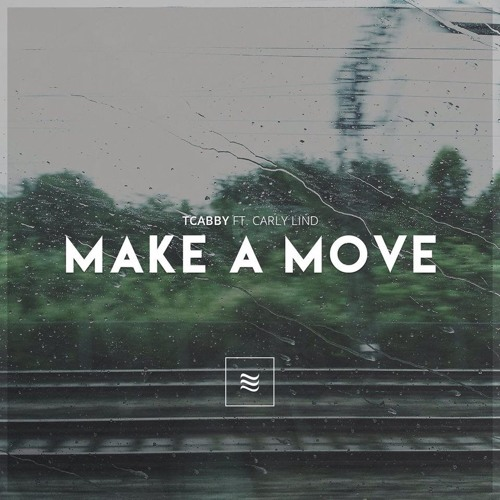 TCabby - Make A Move (feat. Carly Lind)