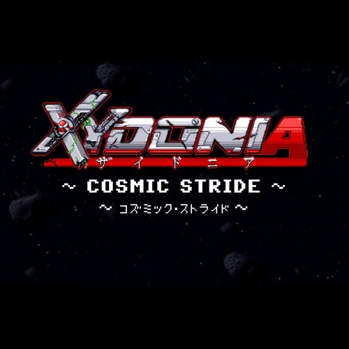 XYDONIA - Cosmic Stride (Stage 1 BGM)