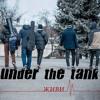 Under The Tank - Живи (2016)