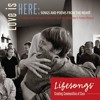 Lifesongs - Love Is Here