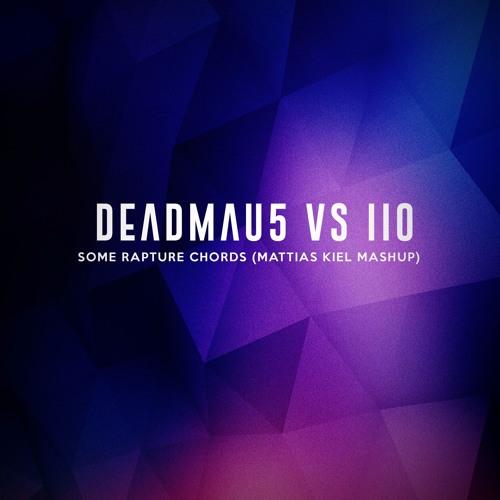 Deadmau5 Vs. Iio - Some Rapture Chords (Mattias Kiel MashUp)