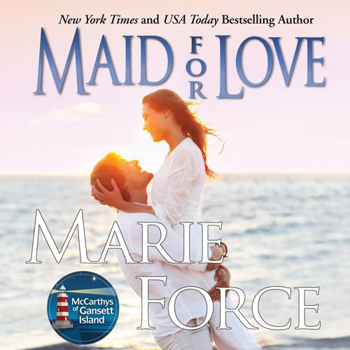 Maid For Love by Marie Force, Narrated by Holly Fielding