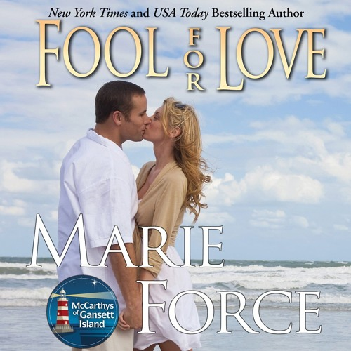 Fool For Love by Marie Force, Narrated by Holly Fielding