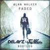 Faded (Delayz & Jay Whoke Bootleg)