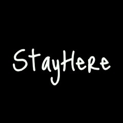 Stay Here - Friendship
