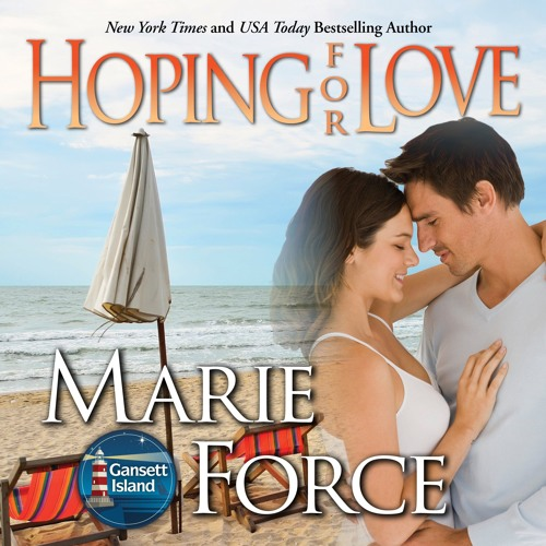 Hoping For Love by Marie Force, Narrated by Holly Fielding