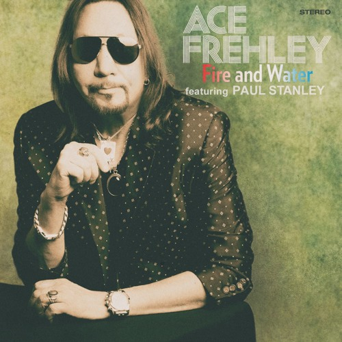 "Ace Frehley ""Fire And Water"" featuring Paul Stanley"
