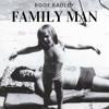 boof radley - family man [prod. the half blunt prince]