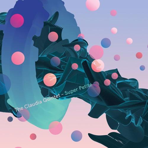 "The Claudia Quintet, ""JFK Beagle"" from 'Super Petite' (out June 24 on Cuneiform Records)"