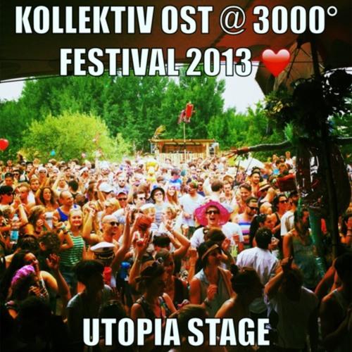 Kollektiv Ost @ 3000 Grad Festival 2013