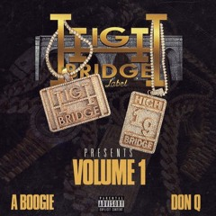 """BAG ON ME"" A BOOGIE & DON Q"
