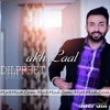 Akh Laal - Dilpreet Dhillon (DJJOhAL.Com)